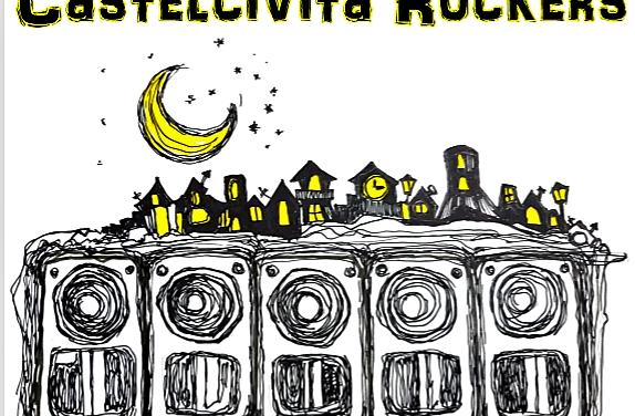 CASTELCIVITA ROCKERS. Cilento, roots e territorio
